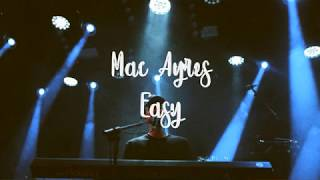 Download Mac Ayres - Easy (Lyrics Video) Video