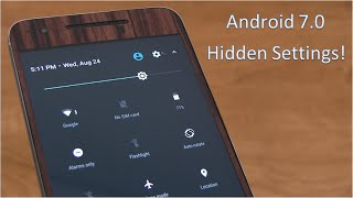 Download Android 7.0 Nougat Hidden Settings! Video
