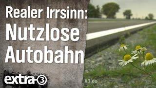Download Realer Irrsinn: Nutzlose Autobahn   extra 3   NDR Video