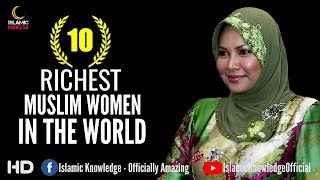 Download Top 10 Richest Muslim Women In The World Video