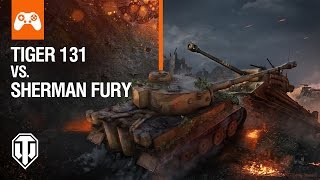 Download World of Tanks Console - Tiger 131 vs Sherman Fury Video