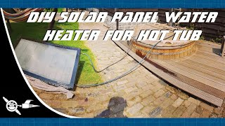 Download DIY solar panel water heater for hot tub Video