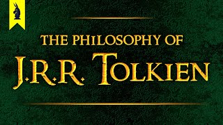 Download The Philosophy of J.R.R. Tolkien: Why Things Keep Getting Worse – Wisecrack Edition Video