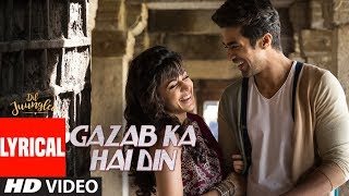 Download Gazab Ka Hai Din With Lyrics | DIL JUUNGLEE | Tanishk B Jubin N Prakriti K | Taapsee Pannu | Saqib S Video
