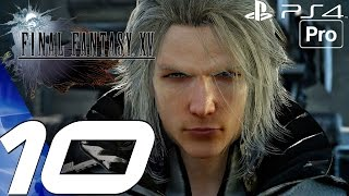 Download FINAL FANTASY XV - Gameplay Walkthrough Part 10 - Niflheim Base & Ravus (PS4 PRO) Video