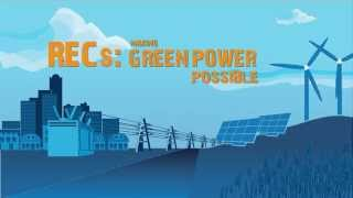 Download RECs: Making Green Power Possible Video