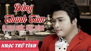 Download Đồng Thanh Tâm - LK Nhạc Vàng Trữ Tình Hay Nhất Của Đồng Thanh Tâm Video