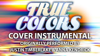 Download True Colors (from Trolls) (Cover Instrumental) [In the Style of Justin Timberlake & Anna Kendrick] Video