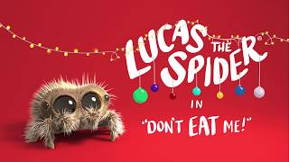 Download Lucas The Spider - Don't Eat Me Video