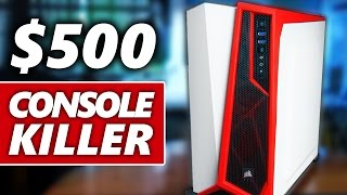 Download Building a $500 Console Killer PC Video