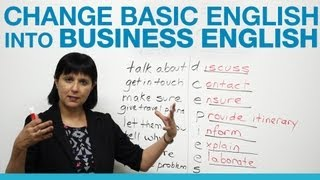 Download How to change Basic English into Business English Video