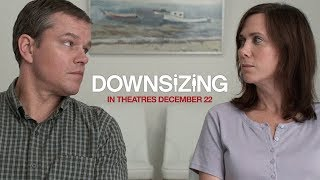Download Downsizing (2017) - ″Yes Or No″ Clip - Paramount Pictures Video