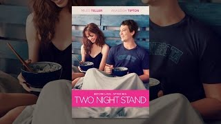Download Two Night Stand Video