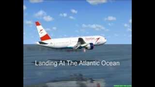 Download Austrian Airlines Flight OS4060 Emergency Water Landing {FSX} Video