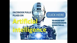 Download why Facebook shuts down it's ARTIFICIAL INTELLIGENCE- why researchers shuts down the A.I.- explained Video