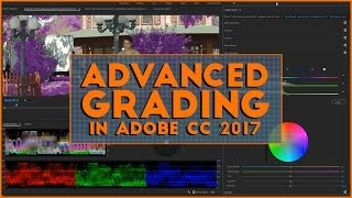 Download Advanced Grading with Adobe CC 2017 Video