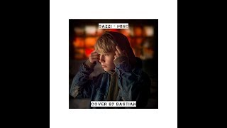 Download Bazzi Mine - cover by Bastian Video