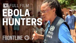 Download Ebola Hunters & Disease Detectors in Africa | FRONTLINE Video
