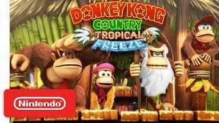 Download Donkey Kong Country: Tropical Freeze Gameplay Trailer - Nintendo Switch Video