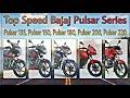 Download Top Speed Bajaj Pulsar Series Pulsar 135, Pulsar 150, Pulsar 180, Pulsar 200, Pulsar 220 by jr6daman Video