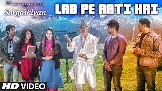 Download LAB PE AATI HAI VIDEO SONG | KHUSBOO JAIN,KESHAV KUMAR | SARGOSHIYAN Video