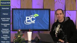 Download PC Perspective Podcast 428 - 12/08/16 Video