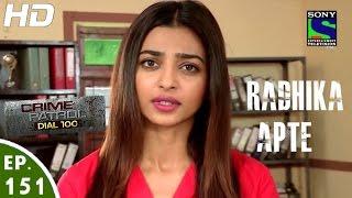 Download Crime Patrol Dial 100 - क्राइम पेट्रोल - Raazdaar - Episode 151 - 23rd May, 2016 Video