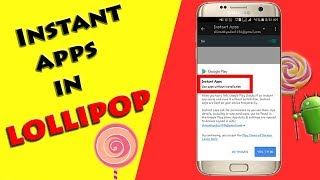 Download How to use App without Installing it | Instant apps in Lollipop Video