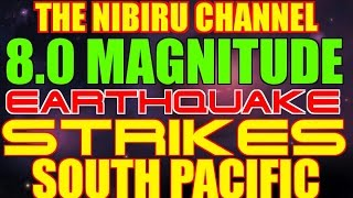 Download 8.0 MAGNITUDE EARTHQUAKE STRIKES SOUTH PACIFIC!!! Video