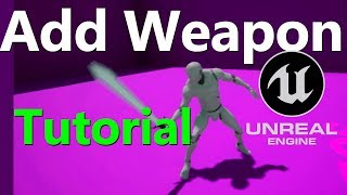 Download Unreal Engine 4: add weapon to your character (EASY) Video