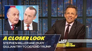 Download Stephen Miller and Rudy Giuliani Try to Defend Trump: A Closer Look Video