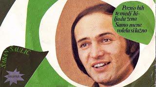 Download Saban Saulic - Pozno bih te medj hiljadu zena - (Audio 1978) Video