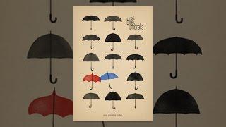 Download The Blue Umbrella (2013) Video