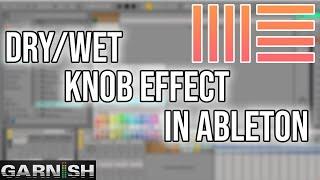 Download Dry/Wet Knob | Garnish Music Production School Video
