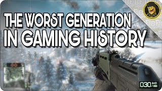 Download Why This is the Worst Generation in Gaming History! Video