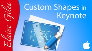 Download Create Custom Shapes in Keynote Tutorial Video
