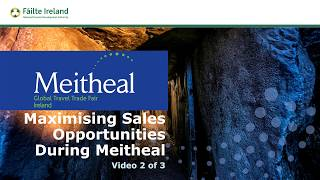 Download Maximising Sales Opportunities During Meitheal – How to have Successful Meetings with Buyers Video