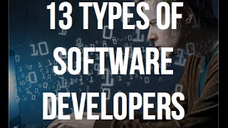 Download 13 Types of Software Developers Video