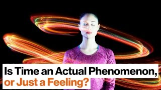 Download Your Brain Tells You Time Is Real — But Is It Lying to You? | Dean Buonomano Video