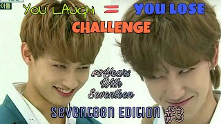Download YOU LAUGH = YOU LOSE! CHALLENGE : SEVENTEEN (세븐틴) EDITION #3 Video
