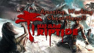 Download Tutorials - Easy Cheat Menu In Dead Island Riptide (PC,Xbox360,ps3 compatable) Video