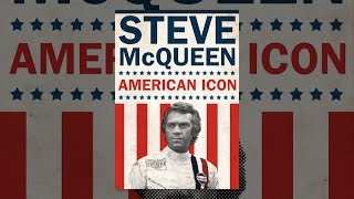 Download Steve McQueen: An American Icon Video