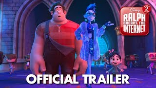 Download Ralph Breaks the Internet: Wreck-It Ralph 2 Official Trailer Video