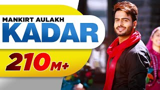 Download Kadar (Full Song) | Mankirt Aulakh | Sukh Sanghera | Latest Punjabi Song 2016 | Speed Records Video