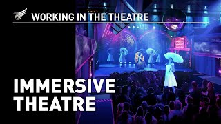 Download Working In The Theatre: Immersive Theatre Video