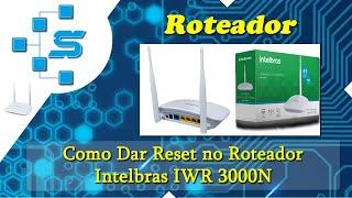 Download Como Dar Reset no Roteador Intelbras IWR 3000N Video