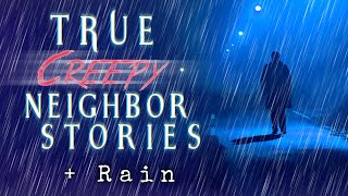 Download TRUE Creepy Neighbor Stories Told In the Rain | scary thunderstorm ambient Video