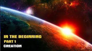 Download In The Beginning Part 1: Creation Video