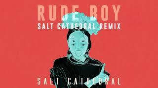 Download Salt Cathedral - Rude Boy (Salt Cathedral Remix) [Ultra Music] Video