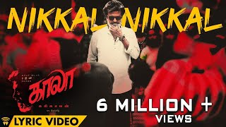 Download Nikkal Nikkal - Lyric Video | Kaala (Tamil) | Rajinikanth | Pa Ranjith | Santhosh Narayanan Video